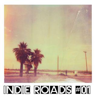 Indie Roads # 1 Allah-Las/Tony Joe White/Kurt vile/Miraculous Mule/Hope Sandoval