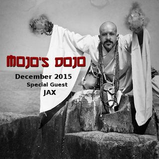 Mojo's Dojo #5 - Jax