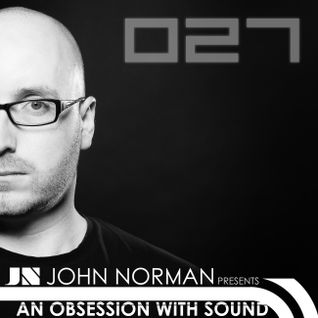 AOWS027 - An Obsession With Sound - John Norman End of 2014 Special