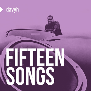 15 Songs - compiled by DavyH
