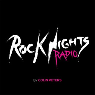 Rock Nights Radio Vol.103 - Colin Peters