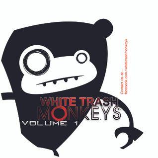 White Trash Monkeys - Vol 1