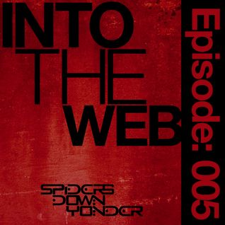 Into the Web Episode: 005 feat. The Agency