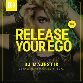 RELEASE YOUR EGO 09.09.2015. (S02E19)