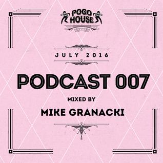 ► Pogo House Podcast #007 - Mike Granacki (July 2016)