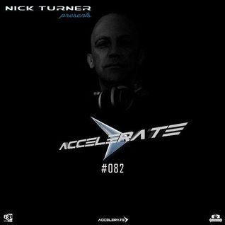 Nick Turner - ACCELERATE #082