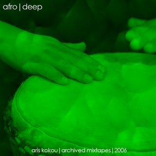 Aris Kokou - archived afro - deep mixtape archives (2006)