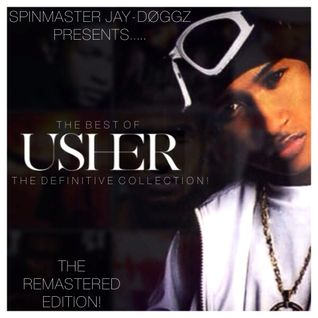 The Best of Usher Raymond: The Definitive Collection!