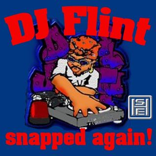 DJ Flint Snapped Again