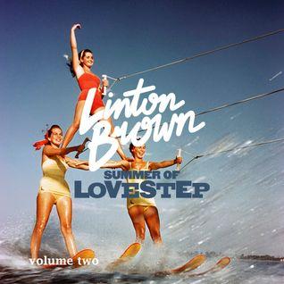 Summer Of Lovestep Volume Two