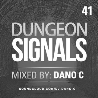 Dungeon Signals Podcast 41 - DANO C
