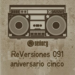 ReVersiones 091 (aniversario cinco)