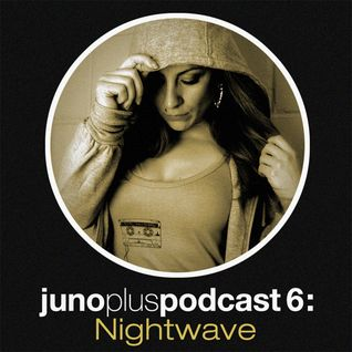 Juno Plus Podcast 06 - Nightwave