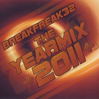 Breakfreak32 - Yearmix 2011