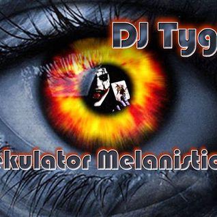 DJ TygA - Spekulator Melanistic - 2014