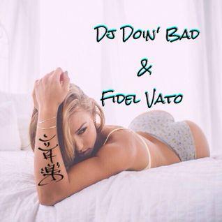 Safety First, Then Team Work [ Dj Doin' Bad x Fidel Vato ] [ MXT ]