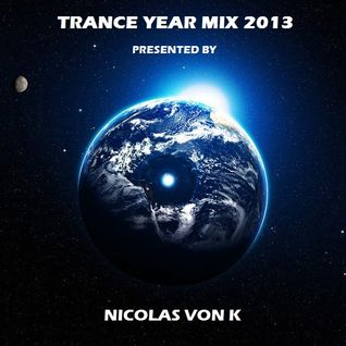Nicolas Von K Trance Year mix 2013