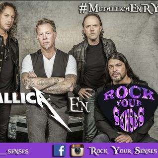 Especial: #MetallicaEnRYS (19/11/16)