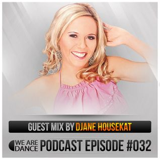 Episode #032 (Djane HouseKat)