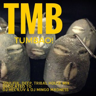 TUMBAO! (Respect To DJ Hec1Luv and The Mingo Madness)