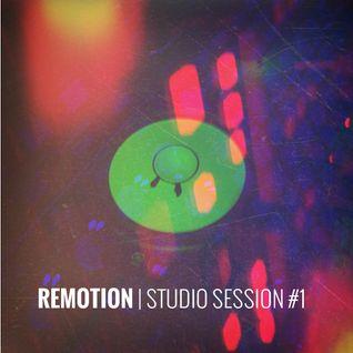 REMOTION - Studio Session #1