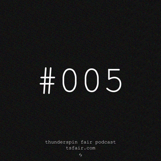 ramille / issue #005 / thunderspin fair podcast