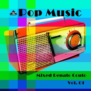 POP MUSIC Vol.01 ♫♫ Mixed Renato Couto DJ - Maio 2014