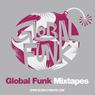 Global Funk Mixtape 013