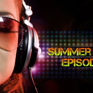DJ Kidd B Presents: Summer Bomb (Episode 1)