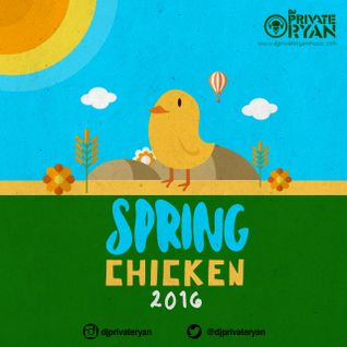 Private Ryan Presents Spring Chicken 2016