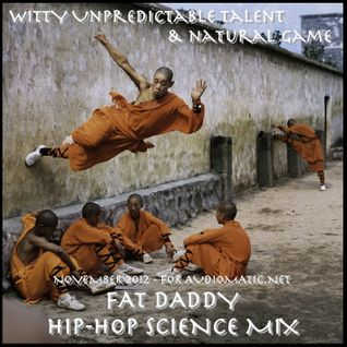 Witty Unpredictable: Fat Daddy Hip-Hop Mix December 2012