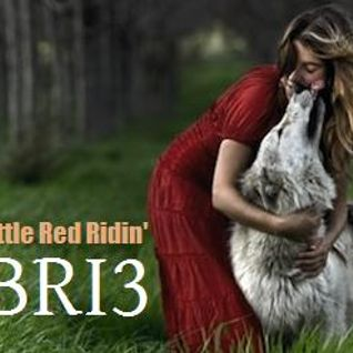 Little Red Ridin' BRI3