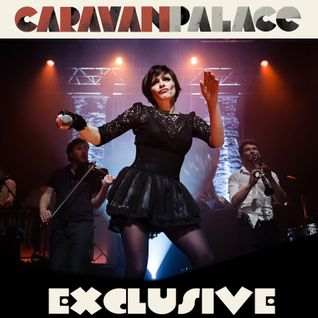 Freshly Squeezed Radio - Caravan Palace 3 preview + Best of Electro Swing