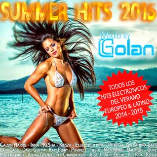 SUMMER HITS 2015 - Mixed by DJ Golan