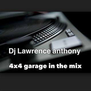dj lawrence anthony 4x4 garage in the mix 186