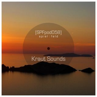 [SPFpod058] spiel:feld Podcast 058 - Kraut Sounds-Fading Daylight