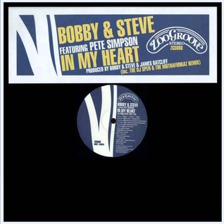 Bobby & Steve - In My Heart (MaxK: 2014 Re-Groove)