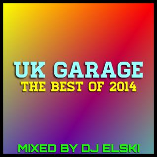 UK Garage The Best Of 2014