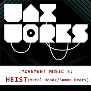 Movement Music 5: HEIST (Metalheadz/Sumo Beats)