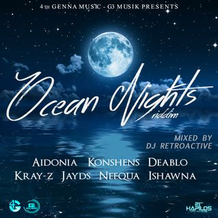 Ocean Nights Riddim Mix [4th Genna] October 2015