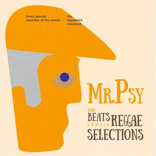 Sounds from the Basement. #7 - Mr.Psy