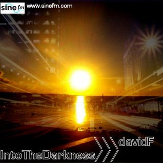Into The Darkness #039 12/05/13 on Sine FM