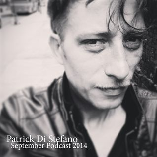 PODCAST#13 - Patrick Di Stefano - September 2014