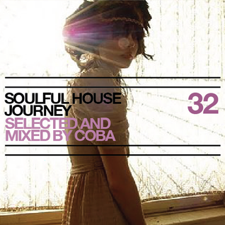 Soulful House Journey 32
