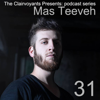 The Clairvoyants Presents - 31 Mas Teeveh