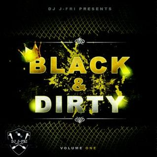 Black&Dirty Volume 1