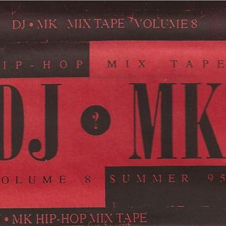 DJ MK - VOL 8 - SUMMER 1995 SIDE A