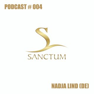 Sanctum Podcast #004 by NADJA LIND