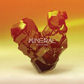 Sound of Stereo Mineral EP Mix