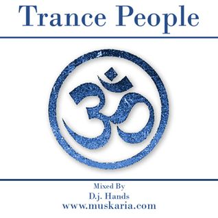 Trance People (2001) - Mixed By D.j. Hands (Muskaria)
